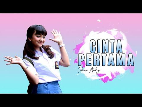 Free Download Jihan Audy - Cinta Pertama (official Music Video) Mp3 dan Mp4