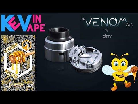 Le Venom Atty par DNV/Golden nectar par Sting prod et Vape Institut