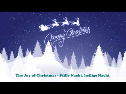 The Joy of Christmas - Stille Nacht, heilige Nacht (Original