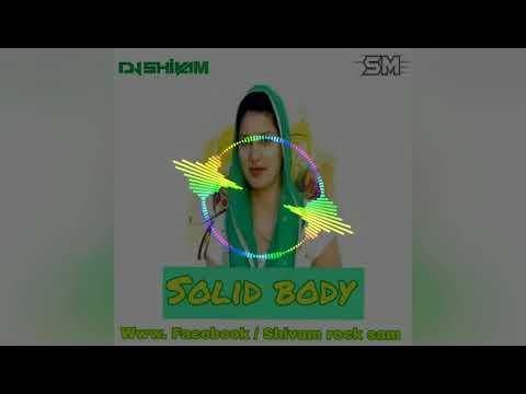 Solid body Dj SM ShivaM mix sihora...