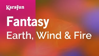 Karaoke Fantasy - Earth, Wind & Fire *