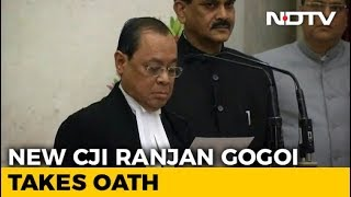 Justice Ranjan Gogoi Takes Oath As 46th Chief Justice of India