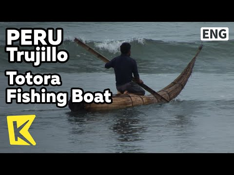 【K】Peru Travel-Trujillo[페루 여행-트루히요]완차코 해변의 낚싯배, 토토라/Totora Fishing Boat/Huanchaco Beach