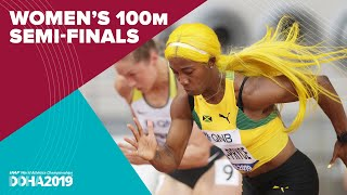 Womens 100m Semi-Finals  World Athletics Championships Doha 2019.