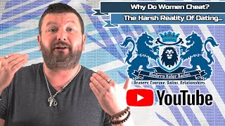 Why Do Women Cheat? The Harsh Reality Of Dating...