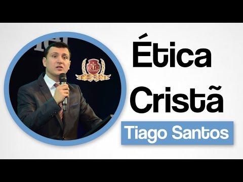 Ética Cristã - Aula 1/10 - Tiago Santos.