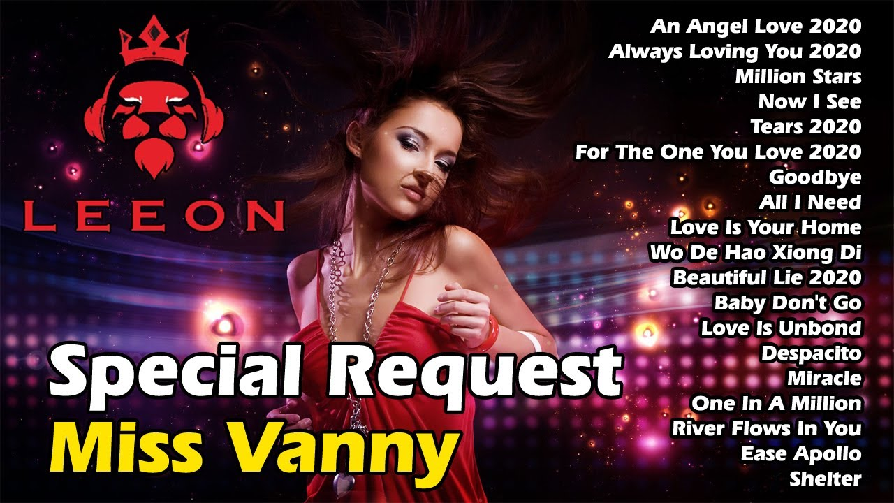 DJ Breakbeat 2020 Terbaru Nonstop Full Bass Tinggi | DJ Special Request Miss Vanny | mixtape terbaru