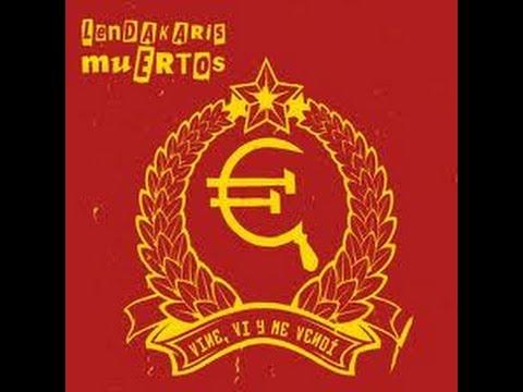 LENDAKARIS MUERTOS. Heroes de la clase obrera.