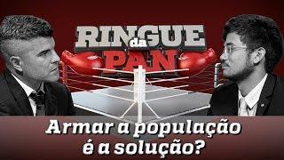 RINGUE DA PAN #1 - É HORA DE ARMAR O BRASILEIRO?