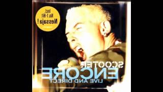 Scooter-Nessaja(Special Bonustrack)  - Encore  ( Live In Direct )