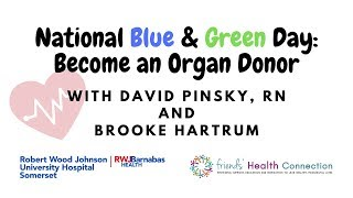 National Blue and Green Day: Become an Organ Donor