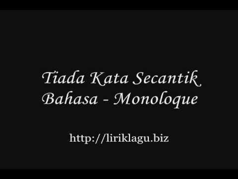 Tiada Kata Secantik Bahasa - Monoloque ( liriklagu.biz )