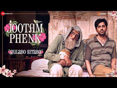 Jootam Phenk -Gulabo Sitabo| Amitabh Bachchan, Ayushmann Khurrana | Piyush, Abhishek, Puneet|June 12