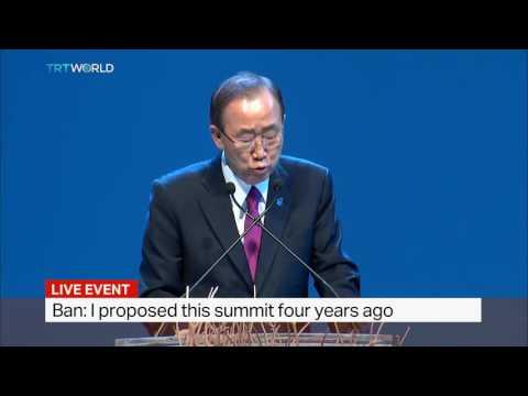 UN Secretary General Ban Ki-Moon speaks at World Humanitarian Summit's opening ceremony