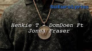 Henkie T – DomDoen ft. Jonna Fraser (LYRICS VIDEO)