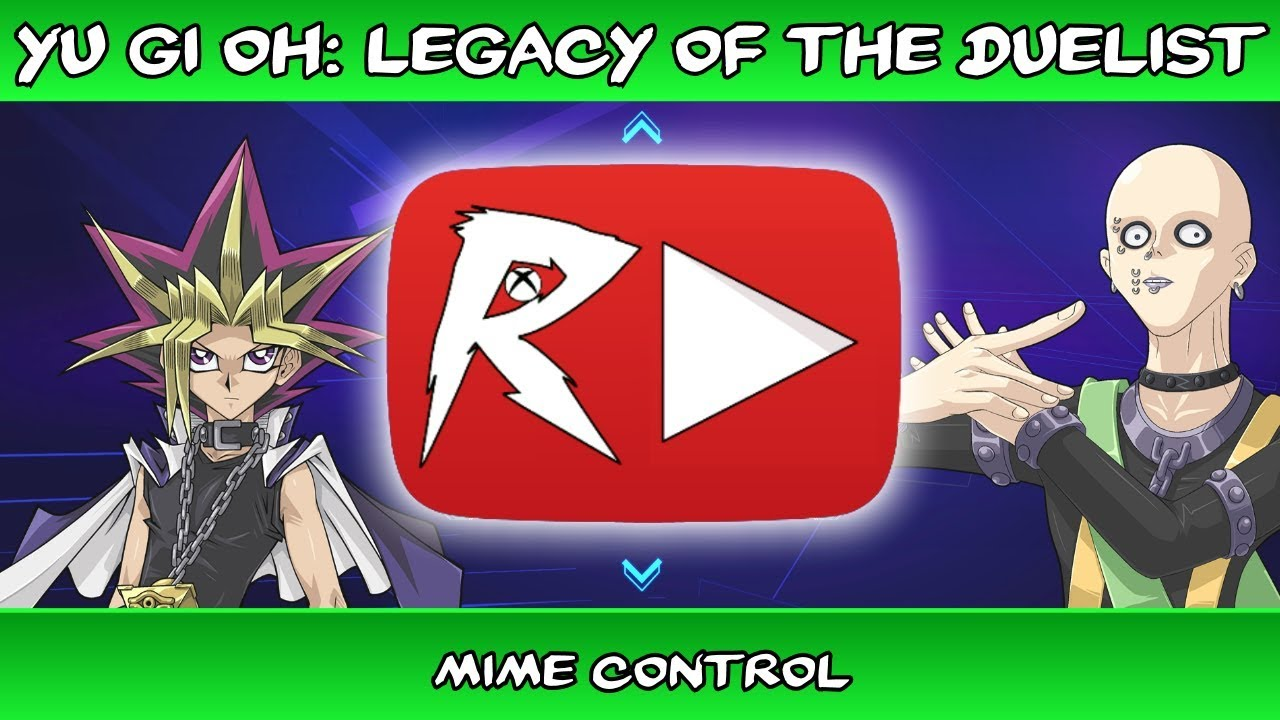 let s play yu gi oh legacy of the duelist 4 mime control youtube
