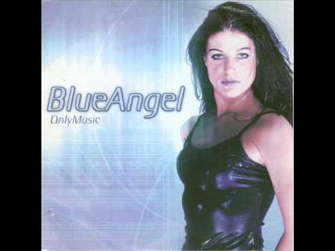 Blue Angel - Only music (Original club mix)