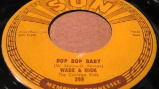 wade & dick - bop bop baby