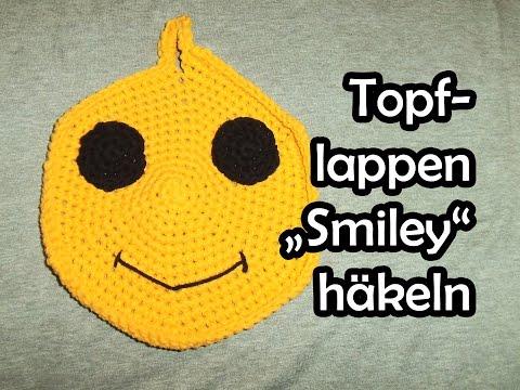 Topflappen Smiley häkeln – Romy Fischer Häkelanleitung