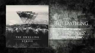 "The Dwelling - ""Mechanics"" (2015)"