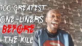 100 Greatest One-Liners: Before The Kill - REACTION!!