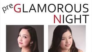 GLAMOROUS NIGHT 1st.ステージ 2018年10月27日(土) 17時より □STATION...