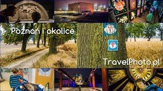 POZNAŃ i okolice  - atrakcje turystyczne