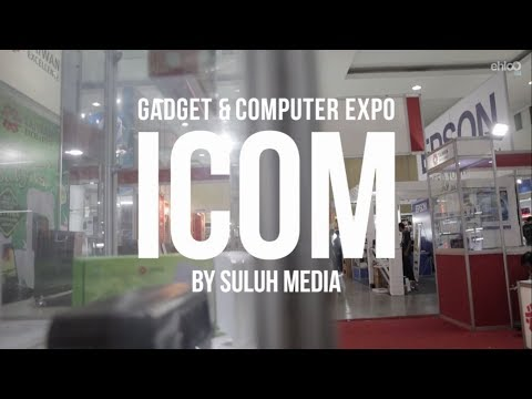 ICOM (Gadget & Computer Expo) 2017 HIGHLIGHT