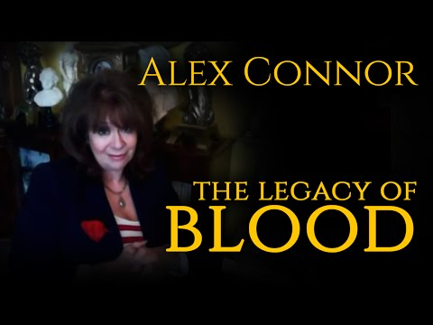 Alex Connor Talks About 'The Legacy of Blood'/'The Hogarth Conspiracy'