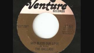 The Ballads -  God Bless Our Love