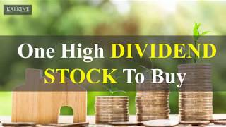 One High Dividend Stock To Buy