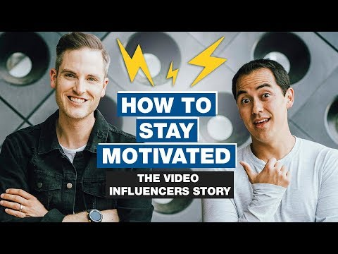How to Stay Motivated on YouTube (The Story of Video Influencers)