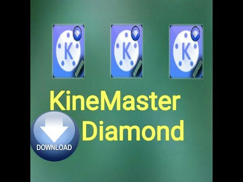 DIAMOND TÉLÉCHARGER KINEMASTER