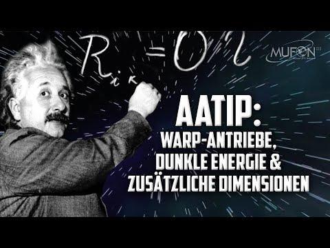 AATIP: Warp-Antriebe, dunkle Energie & zusätzliche Dimensionen