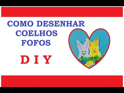 Como desenhar coelhos fofinhos! - DIY - (How to draw cute bunnies!) - VIDEO
