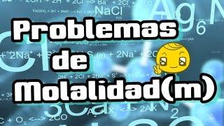Video Molalidad (m) Problemas y ejercicios resueltos | Quimica download MP3, 3GP, MP4, WEBM, AVI, FLV November 2018