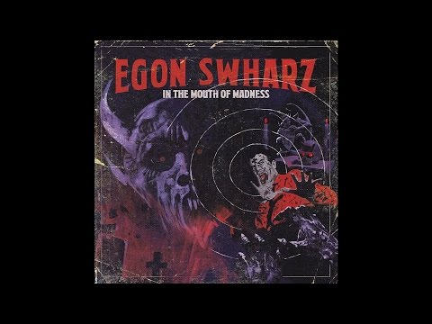 "Egon Swharz ""In The Mouth Of Madness"" (New Full Album) 2017"