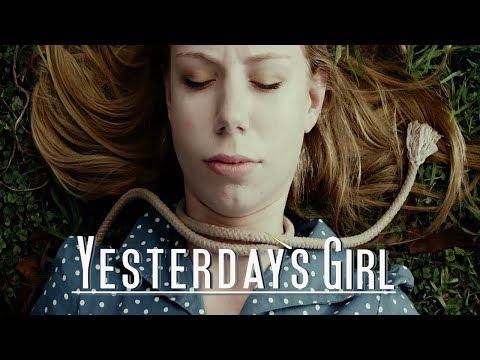 Yesterday's Girl 2019 Official Trailer
