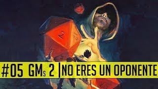 El peor pecado del máster, el máster OPONENTE | GMs 2/3 #DungeonsAndDragonsParaTontos
