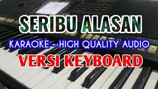 KARAOKE SERIBU ALASAN / GERHANA TRIO / LIRIK BERJALAN / NO VOCAL / HQ AUDIO