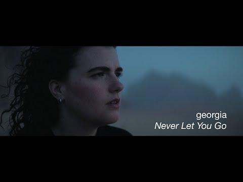 Georgia - Never Let You Go (Official Video)