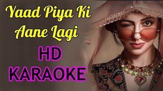 yaad-piya-ki-aane-lagi-karaoke-latest-2019