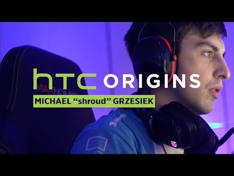 HTC Origins | shroud