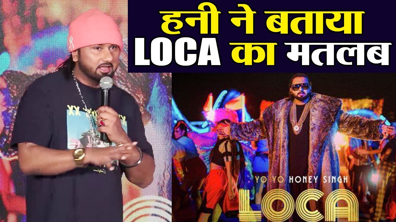 Honey Singh Reveals Meaning Of His New Song Loca Watch Video Filmibeat Youtube
