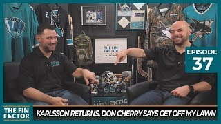 Karlsson Returns, Don Cherry Says Get Off My Lawn (Ep 37)