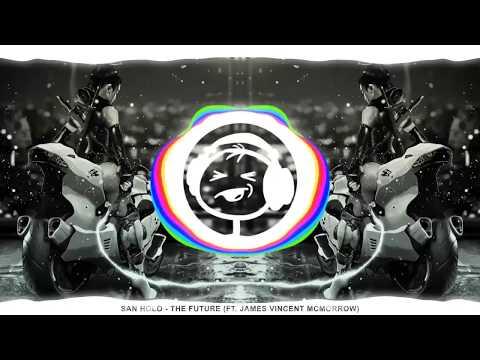 San Holo - The Future (ft. James Vincent McMorrow)