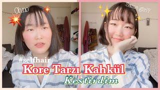 SUA SOHN-  Kore Tarzı Kahkül Kestirdim 🙈😰 #self-hair    1. Bölüm