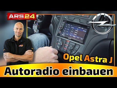 AUTORADIO EINBAU OPEL ASTRA J - ARS24 EINBAU-TUTORIAL