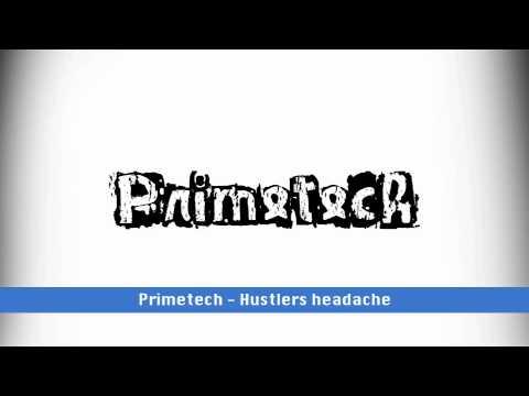 Primetech - Hustlers Headache (Raw)