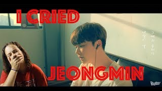 JEONGMIN (정민) - TWENTY ONE, ME AND YOU (스물한살 그때) MV REACTION | I CRIED